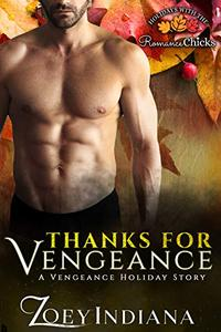Thanks for Vengeance: A Vengeance Holiday Story
