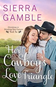 Her Cowboy's Love Triangle