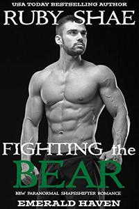 Fighting the Bear : BBW Paranormal Shapeshifter Romance