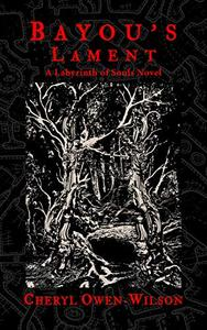 Bayou's Lament: A Labyrinth of Souls Novel