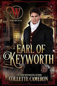 Earl of Keyworth: Wicked Earls' Club, Book 32