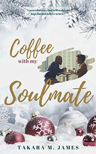 Coffee with my Soulmate