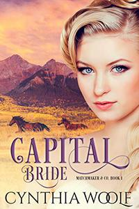 Capital Bride: Historical Western Romance