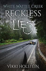 Reckless Lies