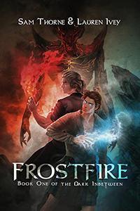 Frostfire: Book One of The Dark Inbetween