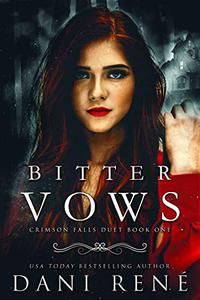 Bitter Vows: A Twisted Arranged Marriage Romance