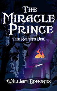 The Miracle Prince: The Raven's Veil