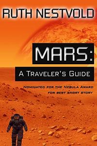 Mars: A Traveler's Guide