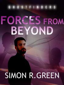 Forces From Beyond