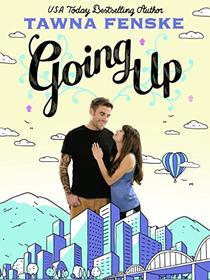 Going Up: A Novella