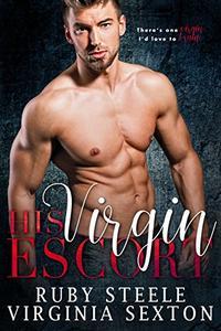His Virgin Escort: A Billionaire & Virgin Romance