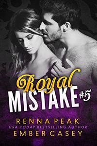 Royal Mistake #5