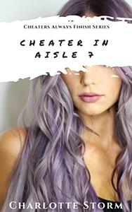 Cheater In Aisle 7: M/F cheating wife, stranger hookup