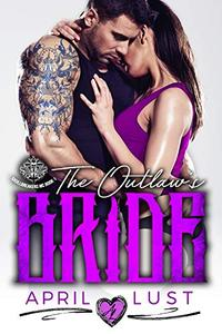 The Outlaw's Bride: A Bad Boy Motorcycle Club Romance