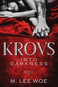 KROVS Into Darkness: A Dark Romance