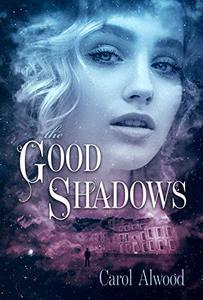 The Good Shadows
