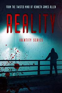 Reality: A mind-bending action thriller that will keep you guessing