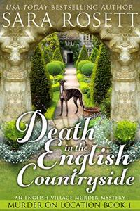 Death in the English Countryside: An English Village Murder Mystery