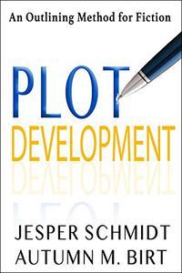Plot Development: An Outlining Method for Fiction