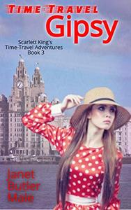 Time-Travel Gipsy: A romantic comedy mystery