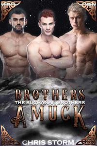 Brothers Amuck: The Brothers Buchanan