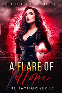 A Flare Of Hope: Dark Paranormal Romance Novel