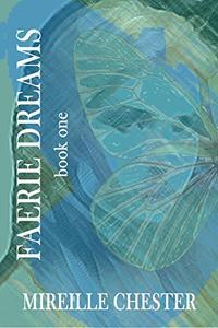 Faerie Dreams: book one
