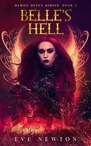 Belle's Hell: Demon Queen Series, Book 3