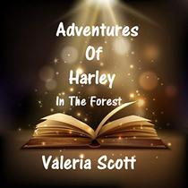 Adventures of Harley: In The Forest