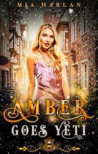 Amber Goes Yeti: A Reverse Harem Short Story