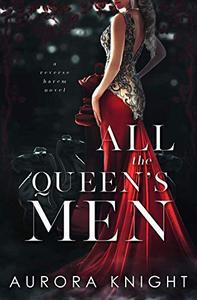 All the Queen's Men: A Reverse Harem Romance