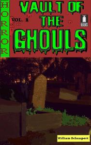 Vault of the Ghouls Volume 1