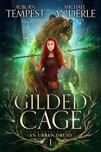 A Gilded Cage