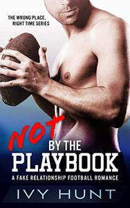 Not by the Playbook: A Fake Relationship Football Romance