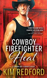 Cowboy Firefighter Heat