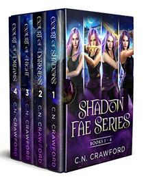 Shadow Fae Series: Books 1-4: Demons of Fire and Night Novels