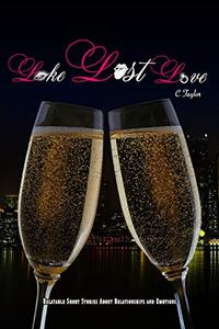 LIKE. LUST. LOVE.: Relatable short stories about relationships and emotions.