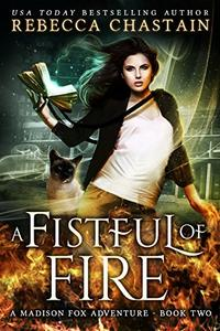 A Fistful of Fire