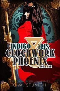 Indigo & Iris: A Steampunk Urban Fantasy