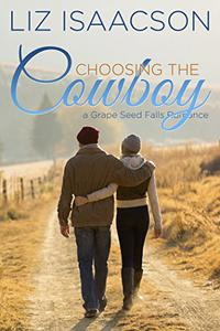 Choosing the Cowboy: Christian Contemporary Romance