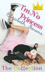 I'm No Princess: The Collection