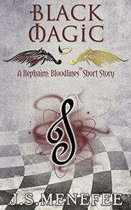 Black Magic: A Rephaim: Bloodlines paranormal Urban Fantasy short