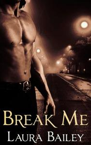 BREAK ME; THE OBSESSION SERIES. BOOK 2.