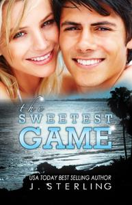The Sweetest Game: A Novel