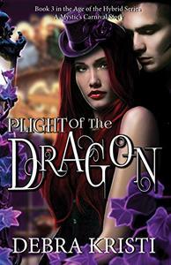 Plight of the Dragon: (An Urban Fantasy / Paranormal Romance Series)