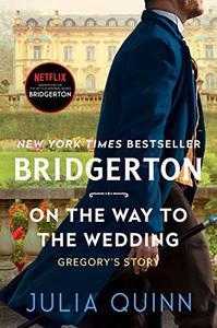 On the Way to the Wedding: Bridgerton
