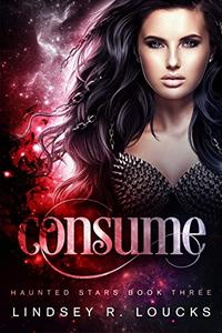 Consume: A Paranormal Science Fiction Romance