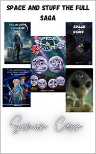 space and stuff the complete saga