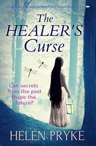 The Healer's Curse: an absorbing and romantic family saga