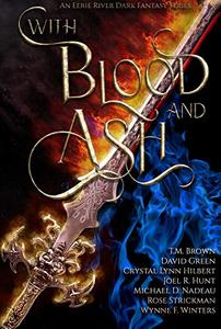 With Blood and Ash: The Curse of Blood Magic Volume One